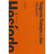 Teogonia & Trabajos y dias / Theogony & Works and Days by Hesiodo