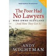 The Poor Had No Lawyers by Andy Wightman