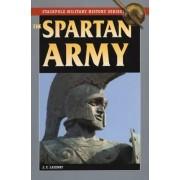 The Spartan Army by J F Lazenby