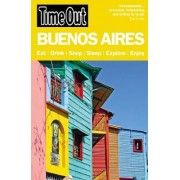 Time Out Buenos Aires City Guide by Time Out Guides Ltd.