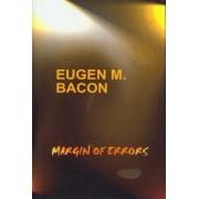 Margin of Errors by Eugen M. Bacon