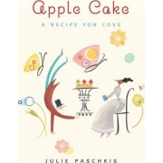 Apple Cake by Julie Paschkis