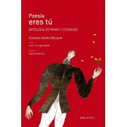 Poesia eres tu / Poetry are you by Gustavo Adolfo Becquer