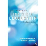 The Power of Invisible Leadership by Gill Robinson-Hickman