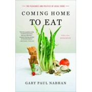 Coming Home to Eat by Gary Paul Nabhan