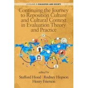 Continuing the Journey to Reposition Culture and Cultural Context in Evaluation Theory and Practice by Stafford Hood