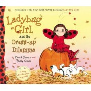 Ladybug Girl and the Dress-Up Dilemma by David Soman