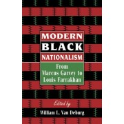 Modern Black Nationalism by William L. Van Deburg