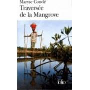 Traversee De La Mangrove by Conde