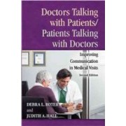 Doctors Talking with Patients/Patients Talking with Doctors by Debra Roter