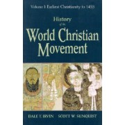 History of the World Christian Movement by Dale T Irvin