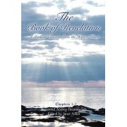 The Book of Revelation; A Study of Christ in You, the Hope of Glory (Volume 1) by Reverend Audrey Drummonds