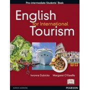English for International Tourism: Pre-intermediate Class by Iwona Dubicka