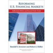 Reforming U.S. Financial Markets by Randall S. Kroszner
