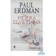 Filiera elvetiana - Paul Erdman