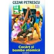 Cocart si bomba atomica - Cezar Petrescu