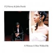 PJ Harvey & John Parish - A Woman a Man Walked By (0602527006994) (1 CD)
