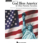 God Bless America and Other Patriotic Favorites by Hal Leonard Publishing Corporation