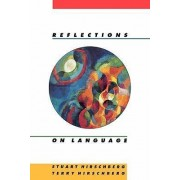 Reflections on Language by Stuart Hirschberg