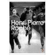 Jules et Jim by Henri-Pierre Roche