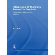 Interpreting Al-Tha'labi's Tales of the Prophets by Marianna Klar