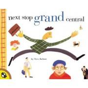 Next Stop Grand Central by Maira Kalman