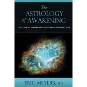The Astrology of Awakening Volume 2