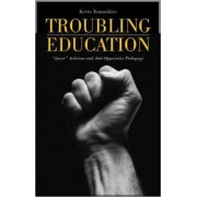 Troubling Education by Kevin K. Kumashiro