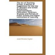 The Art of Teaching School by Josiah Rhinehart Sypher