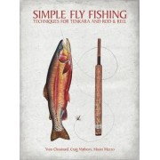 Simple Fly Fishing by Yvon Chouinard
