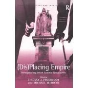 (Dis)placing Empire by Michael M. Roche
