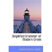 Simplified Grammar of Modern Greek by Edmund Martin Geldart