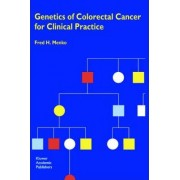 Genetics of Colorectal Cancer for Clinical Practice by Fred H. Menko