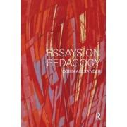Essays on Pedagogy by Robin Alexander