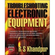 Troubleshooting Electronic Equipment by R. S. Khandpur
