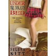 Under Mr. Nolan's Bed (Original) by Selena Kitt