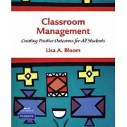 Classroom Management by Lisa Bloom