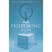 Fight Song by Joshua Mohr