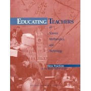 Educating Teachers of Science, Mathematics, and Technology by Committee on Science and Mathematics Teacher Preparation