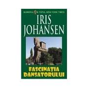 Fascinatia dansatorului-Iris Johansen
