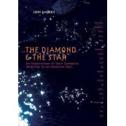 The Diamond and the Star by John Warden