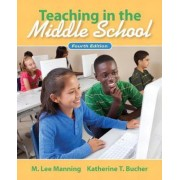 Teaching in the Middle School by Lee M. Manning