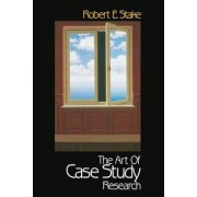 The Art of Case Study Research by Robert E. Stake