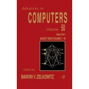 Cumulative Subject and Author: Indexes Volume 1-49, Pt .I by Marvin V. Zelkowitz