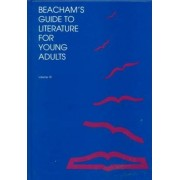 Beacham's Guide to Literature for Young Adults: Vol 10 by Kirk H Beetz