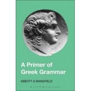 Primer of Greek Grammar by Evelyn Abbott