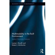 Multimodality in the Built Environment by Louise J. Ravelli