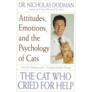 The Cat Who Cried for Help by Nicholas H. Dodman