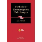 Methods for Electromagnetic Field Analysis by Ismo V. Lindell