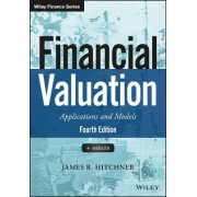 Financial Valuation: Applications and Models, Fourth Edition + Website